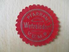 (32899) Siegelmarke - Pfarramt Wetzelsdorf
