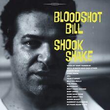 405 BLOODSHOT BILL - SHOOK SHAKE CD (405)