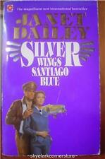 Janet Dailey*Silver Wings,Santiago Blue*Historical Romance Fiction-more in store