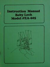 Babylock Serger/Overlock Machine EA Instruction Manual Model EA-605