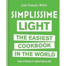 Simplissime Light The Easiest Cookbook in the World, Mallet, Jean-François, 0600