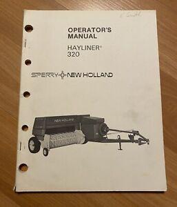Original NEW HOLLAND 320 Hayliner Baler Operator's Manual. Owner's