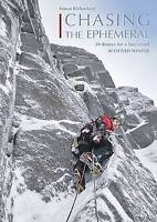 Chasing the Ephemeral : 50 Routes for a Successful Scottish Winter, Paperback...
