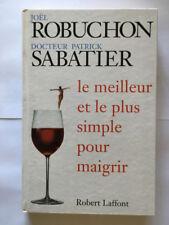 LE MEILLEUR ET LE PLUS SIMPLE POUR MAIGRIR 1998 ROBUCHON SABATIER RECETTE