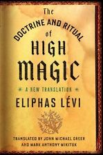 The Doctrine and Ritual of High Magic : A New Translation by Eliphas Levi...
