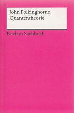 Reclam- SACHBUCH   POLKINGHORNE : QUANTENTHEORIE   18861