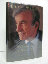 SIGNED! by ELIE WIESEL- And The Sea Is Never Full Memoirs 1969- 1999 HCDJ - FINE