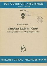 Fachschrift DEUTSCHES RECHT IM OSTEN, W. EBEL, Göttinger Arbeitskreis, 1952