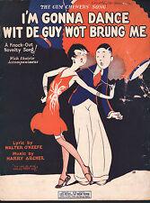 I'm Gonna Dance Wit De Guy Wot Brung Me (The Gum Chewer's Song) 1927 Sheet Music