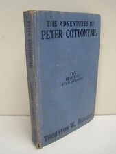 The Adventures of Peter Cottontail: The Bedtime Story Books by T.W Burgess 1943
