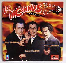 LES INCONNUS Rap Tout Vampire Chagrin d'amour 1991 45 Tours Vinyle single
