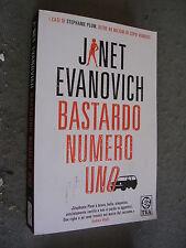 JANET EVANOVICH - BASTARDO NUMERO UNO - TEA DUE -SR27