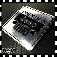 "Aluminium ""ONLY IN A JEEP"" Tuned by Side Rear Badge Emblem Sticker Silver Chrome"