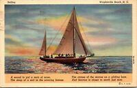 Vtg 1930s Poem and Sailboat, Wrightsville Beach North Carolina NC Postcard