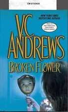 BROKEN FLOWER V. C. VC VIRGINIA ANDREWS 2006 HC/DJ BRAND NEW