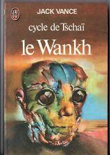 JACK VANCE ¤ LE WANKH ¤ CYCLE DE TSCHAI 2 ¤ 1977 j'ai lu SF