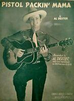 1943 Al Dexter Photo Pistol Packin Mama Singing Cowboy Vintage Sheet Music