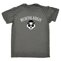 Funny Novelty T-Shirt Mens tee TShirt Breaking Badger