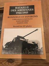 Bataille des ardennes - Bonnerue et environs - Receuil de 157 photos
