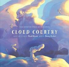 Pixar Animation Studios Artist Showcase: Cloud Country by Bonny Becker and...