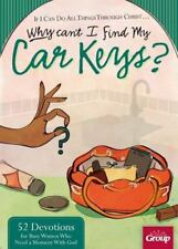 If I Can Do All Things Through Christ... Why Cant I Find My Car Keys?: 52 Devoti