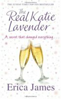 The Real Katie Lavender By Erica James. 9781409130819