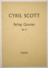 Spartito Music Sheet Cyril Scott STRING QUARTET No 4 England Elkin no lp cd (S1)