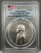 2019 Thomas Jefferson 1801 Presidential Silver Medal PCGS MS70 First Strike