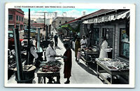 SAN FRANCISCO, CA   FISHERMANS WHARF STREET SCENE FISH MARKET   1930s POSTCARD