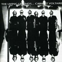 Cabaret Voltaire - The Living Legends [CD]