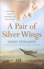 A Pair of Silver Wings,James Holland- 9780099436461