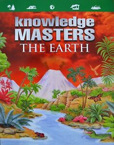 Knowledge Masters - The Earth - Children's Reference [Paperback]