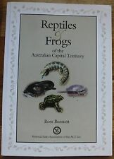 REPTILES & FROGS OF THE AUSTRALIAN CAPITAL TERRITORY BY ROSS BENNETT.SIGNED