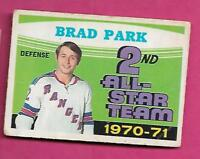 1971-72 OPC # 257 RANGERS BRAD PARK AS GOOD CARD  (INV# C0647)