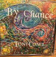 Tony Congi By Chance CD NEW SEALED RARE OOP IPSO FACTO RECORDS