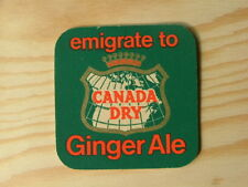 Beermat Coaster Canada Dry Emigrate to Ginger Ale BM669