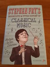 Incomplete & Utter History Of Classical Music/2015/Stephen Fry