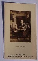 ANCIEN MENU Anisette MARIE BRIZARD & ROGER Gray Braun Chez la grand-mère