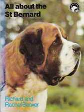 ST. BERNARD (All About) Richard & Rachel Beaver **GOOD COPY**