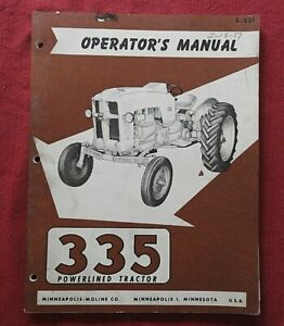 GENUINE 1956-57 MINNEAPOLIS MOLINE 335 POWERLINED TRACTOR OPERATORS MANUAL CLEAN