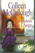 La maison de l'ange.Colleen McCULLOUGH..France Loisirs CC4