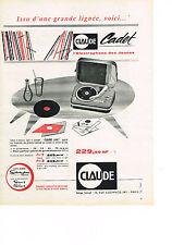 PUBLICITE ADVERTISING  1960   CLAUDE    CADET  l'éléctrophone des jeunes