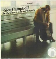 Glen Campbell Vinyl By The Time I Get To Phoenix New 180 Gram LP Reissue