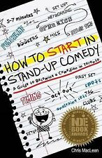 How to Start in Stand up Comedy : A Guide to Becoming a Comedian in Toronto...
