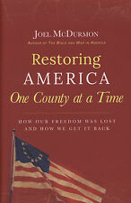 Restoring America One County at a Time by Joel McDurmon