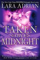 Taken by Midnight (Midnight Breed 8) By Lara Adrian