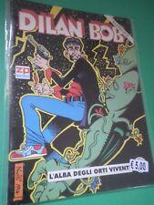 DILAN BOB (DYLAN DOG)L'ALBA DEGLI ORTI VIVENTI ED.ZERO PRESS 1997 RISTAMPA  /SD/