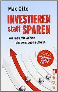 Investieren statt sparen: Wie man mit Aktien ein Vermöge...   Buch   Zustand gut