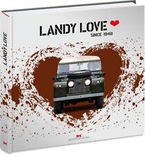 LANDY LOVE Land-Rover Defender Modelle Typen Geschichte Bildband Buch Book