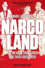 Narcoland-The Mexican Drug Lords and Their Godfathers-Anabel Hernandez